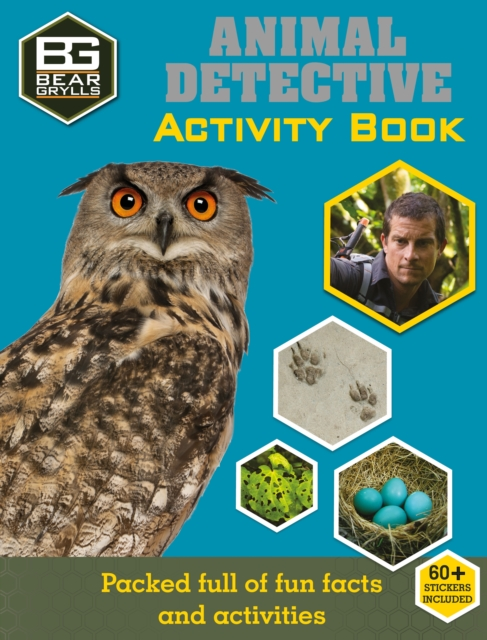 Bear Grylls Sticker Activity: Animal Detective