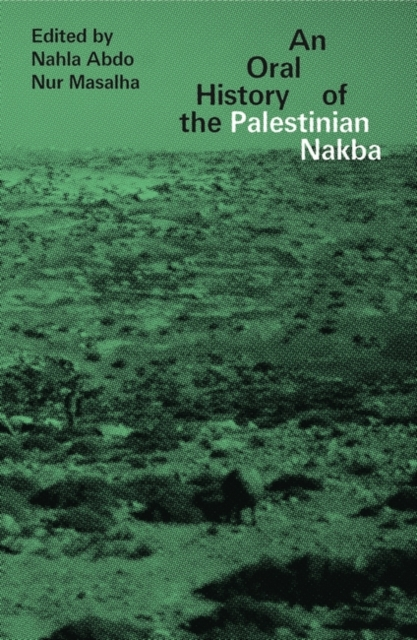 Oral History of the Palestinian Nakba
