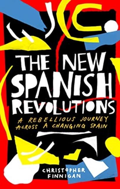New Spanish Revolutions