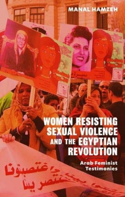 Women Resisting Sexual Violence and the Egyptian Revolution
