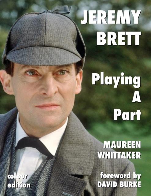 Jeremy Brett - Playing A Part