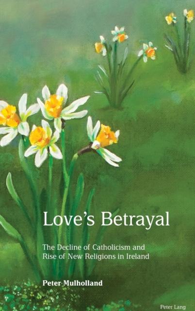 Love's Betrayal