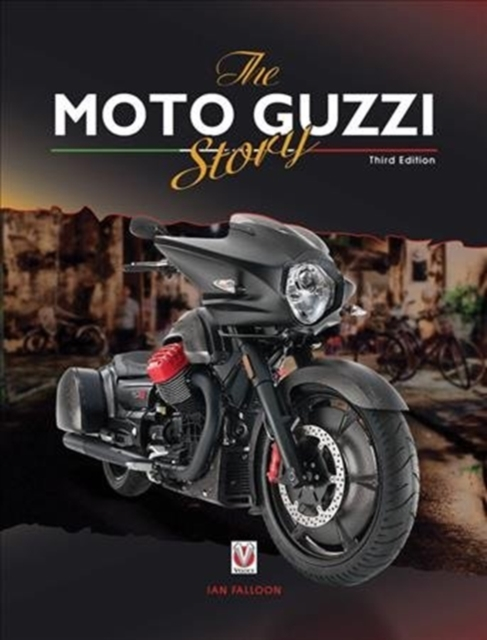 Moto Guzzi Story - 3rd Edition