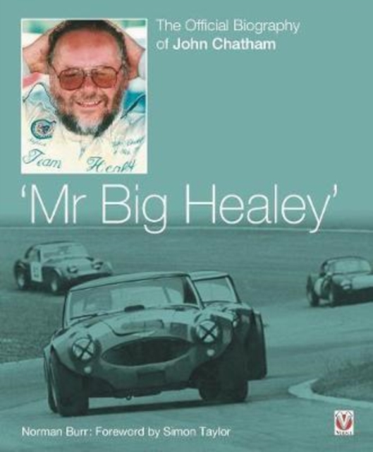 John Chatham - `Mr Big Healey'