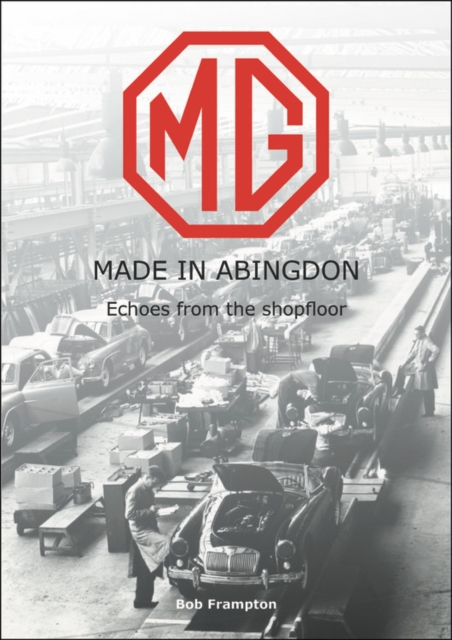 MG, Made in Abingdon