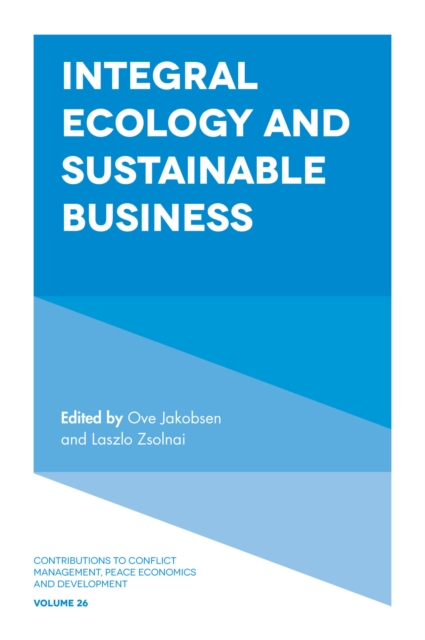 Integral Ecology and Sustainable Business