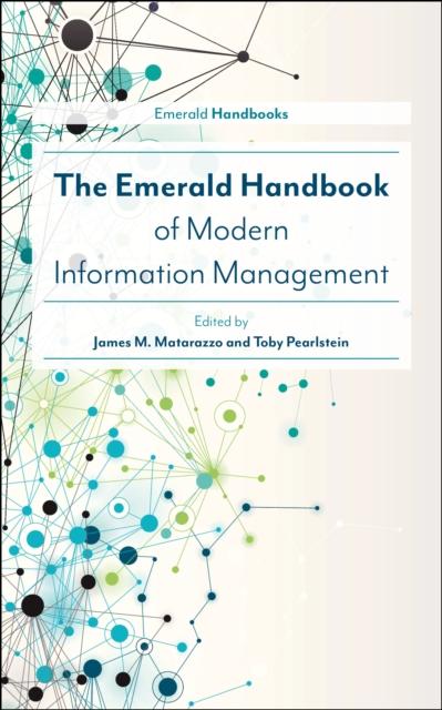 Emerald Handbook of Modern Information Management
