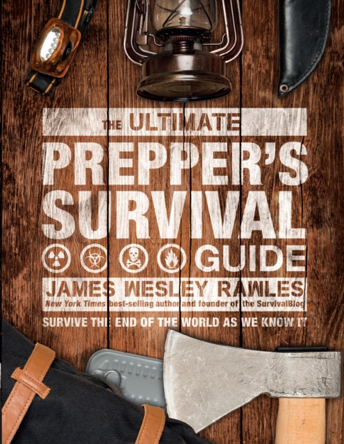 Ultimate Prepper's Survival Guide