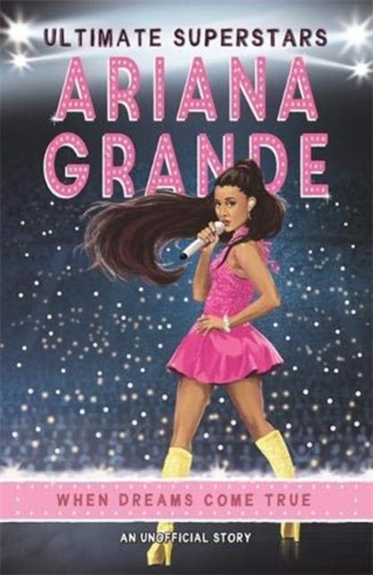 Ultimate Superstars: Ariana Grande
