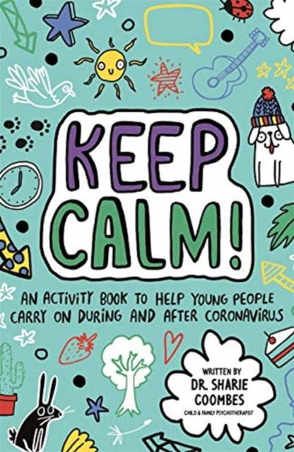 Keep Calm! (Mindful Kids)