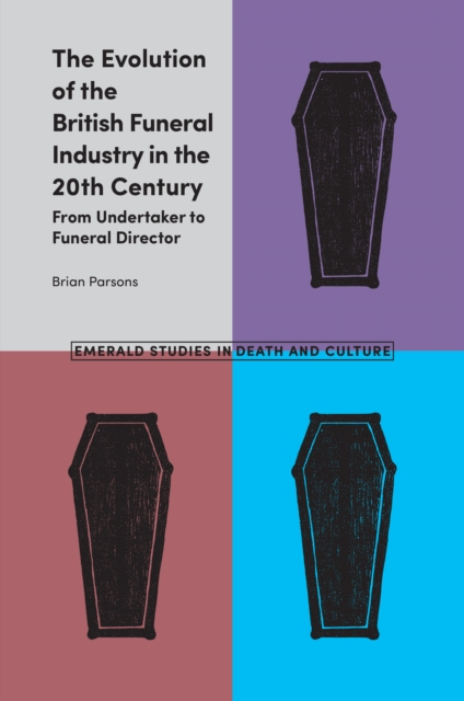 Evolution of the British Funeral Industry in the 20th Century