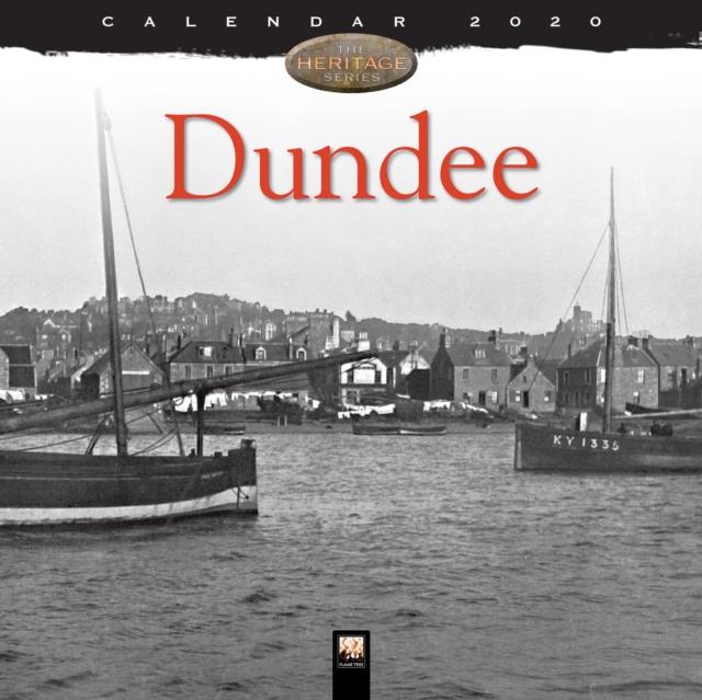 Dundee Heritage Wall Calendar 2020 (Art Calendar)