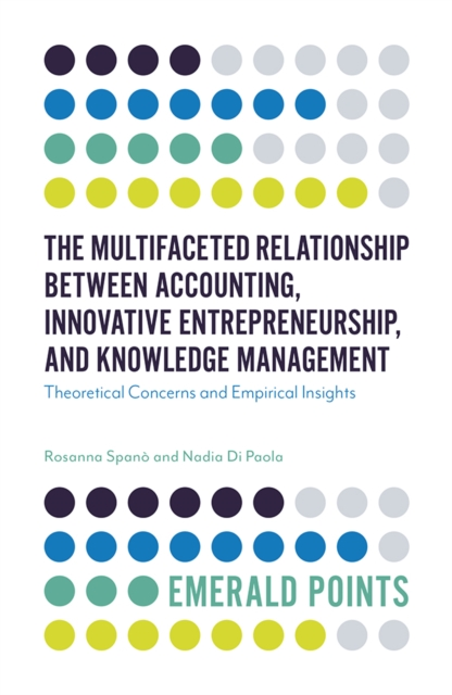 Multifaceted Relationship Between Accounting, Innovative Entrepreneurship, and Knowledge Management