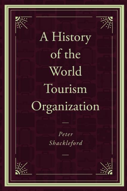 History of the World Tourism Organization