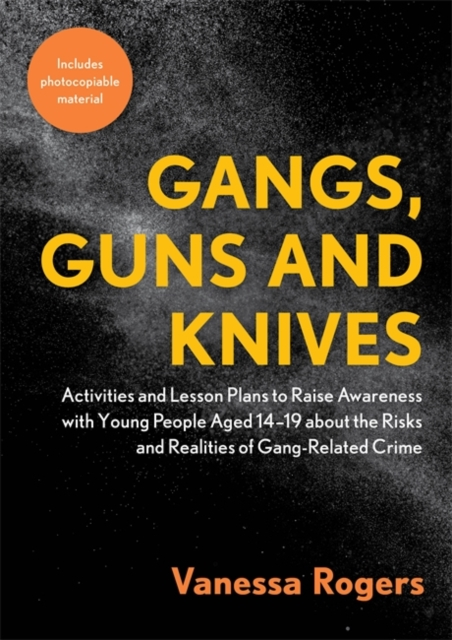 Gangs, Guns and Knives