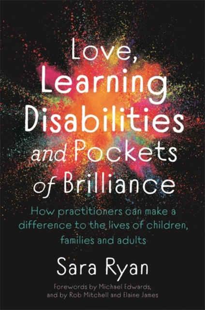 Love, Learning Disabilities and Pockets of Brilliance