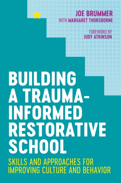 Building a Trauma-Informed Restorative School