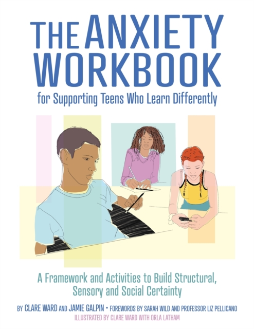 Anxiety Workbook for Supporting Teens Who Learn Differently