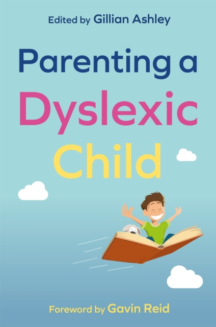Parenting a Dyslexic Child