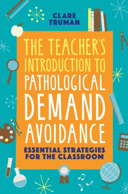 Teacher's Introduction to Pathological Demand Avoidance