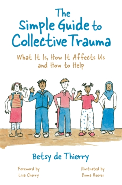 Simple Guide to Collective Trauma