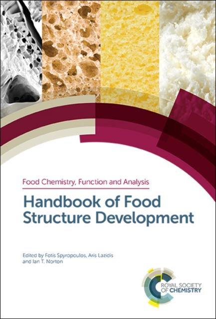 Handbook of Food Structure Development
