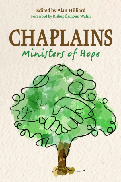 Chaplains: Ministers of Hope