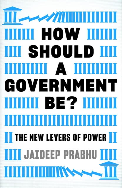 How Should A Government Be?