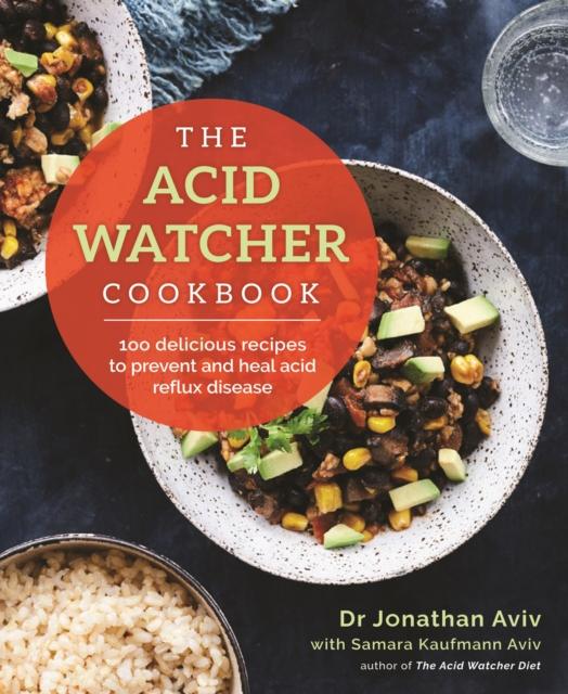 Acid Watcher Cookbook