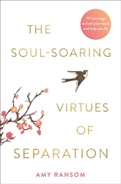 Soul-Soaring Virtues of Separation