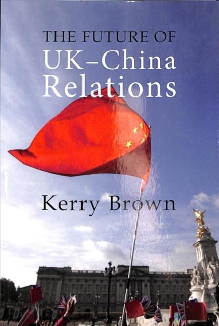 Future of UK-China Relations