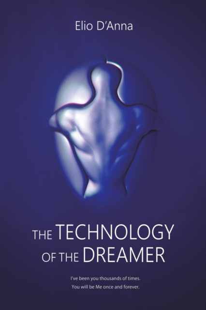 Technology of the Dreamer