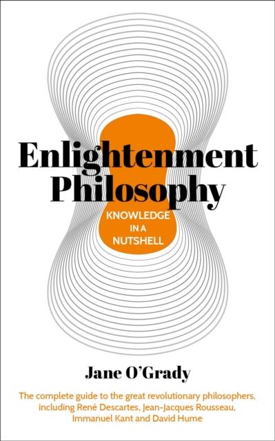 Knowledge in a Nutshell: Enlightenment Philosophy