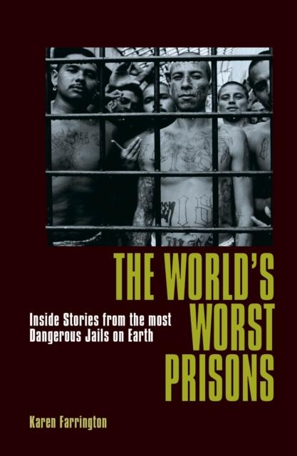 World's Worst Prisons