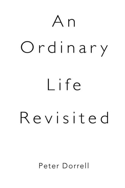 Ordinary Life Revisited