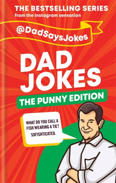 Dad Jokes: The Punny Edition
