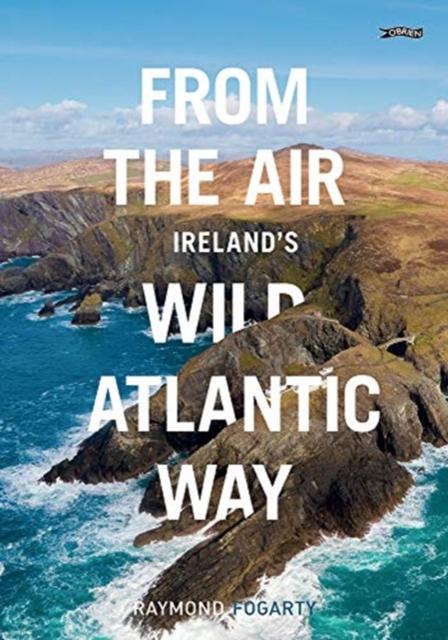 From the Air - Ireland's Wild Atlantic Way
