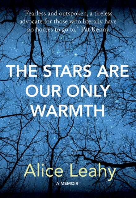 Stars Are Our Only Warmth
