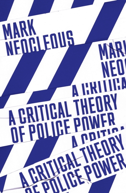 Critical Theory of Police Power