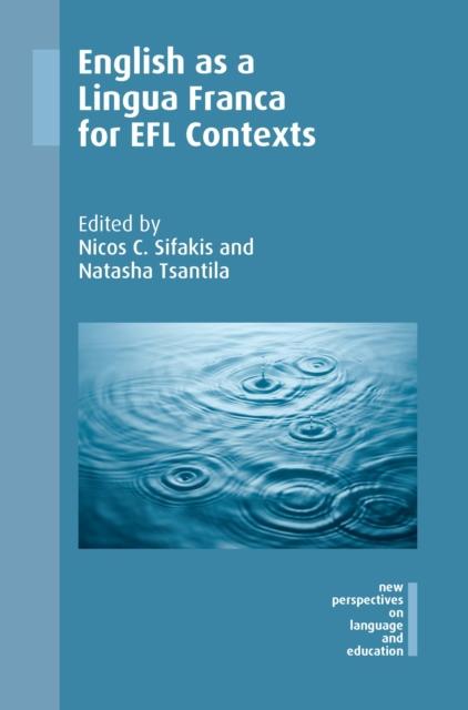 English as a Lingua Franca for EFL Contexts
