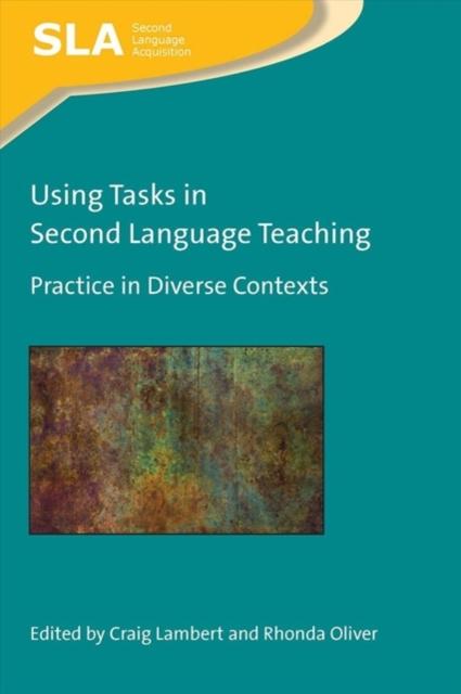 Using Tasks in Second Language Teaching