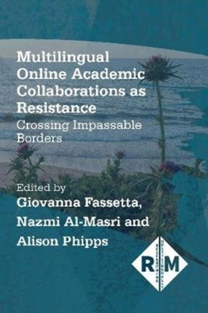 Multilingual Online Academic Collaborations as Resistance