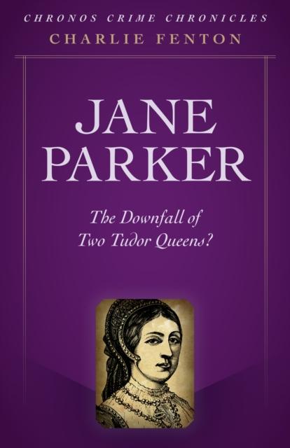 Chronos Crime Chronicles - Jane Parker