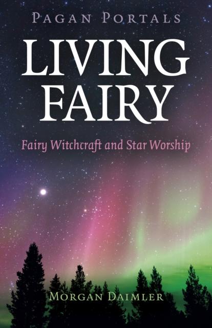 Pagan Portals - Living Fairy
