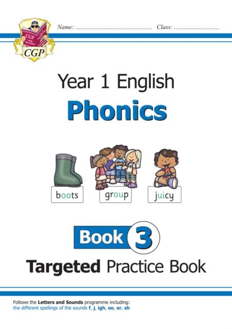 KS1 English Targeted Practice Book: Phonics - Year 1 Book 3