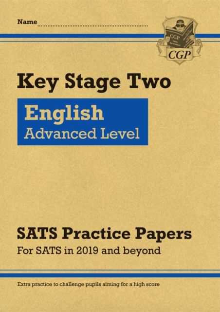New KS2 English Targeted SATS Practice Papers: Advanced Level (for the 2020 tests)