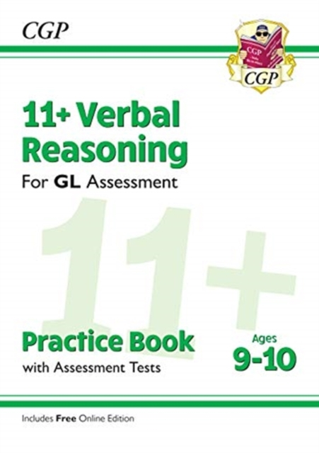 New 11+ GL Verbal Reasoning Practice Book & Assessment Tests - Ages 9-10 (with Online Edition)