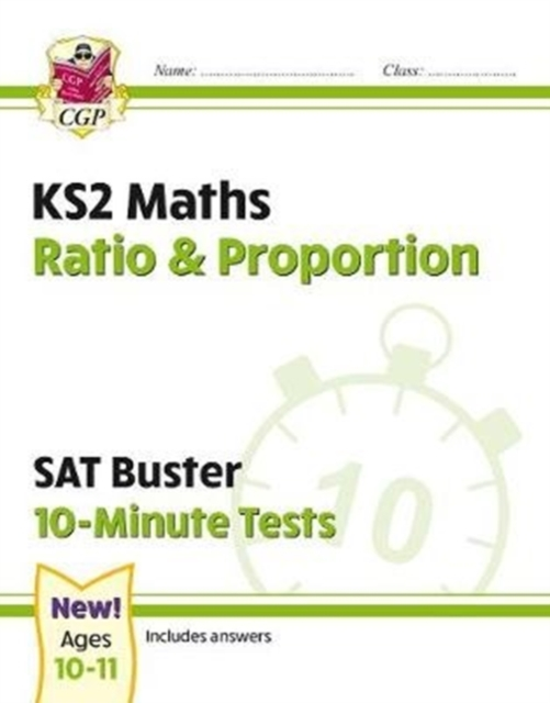 New KS2 Maths SAT Buster 10-Minute Tests - Ratio & Proportion (for the 2020 tests)