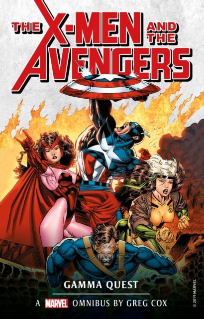 Marvel Classic Novels - X-Men and the Avengers: The Gamma Quest Omnibus