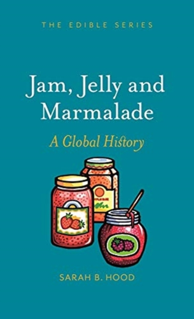 Jam, Jelly and Marmalade